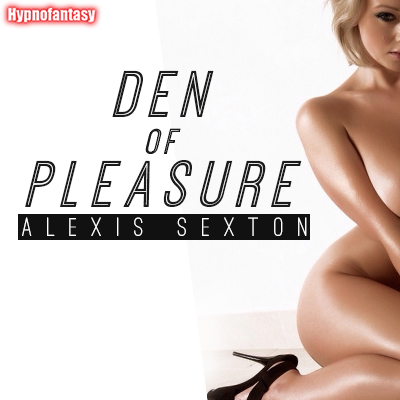 Den of Pleasure