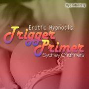 Erotic-Hypnosis-Trigger-Primer—SC