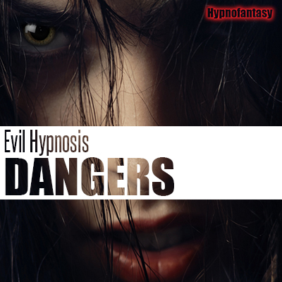 Evil Hypnosis Dangers