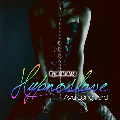 Hypno-Slave—Ava-Longhard