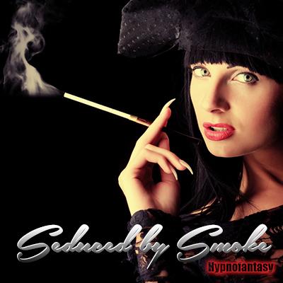 Seduced by Smoke